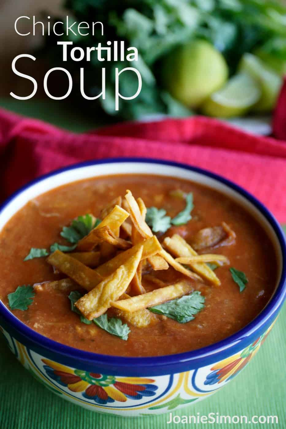 Chicken Tortilla Soup - JoanieSimon.com - an easy weeknight Crock-Pot slow cooker recipe