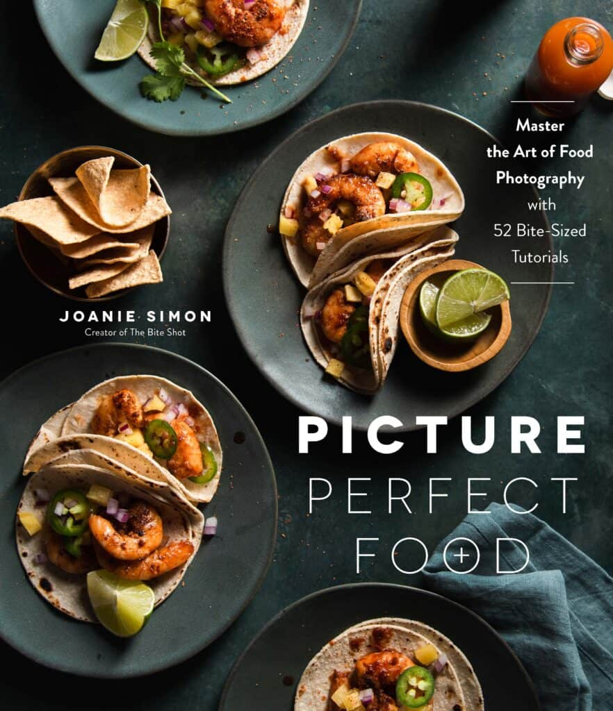 Picture Perfect Food by Joanie Simon